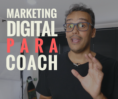 Marketing digital para coach?